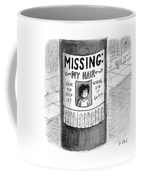 Hair Loss Coffee Mug featuring the drawing My Hair by Roz Chast