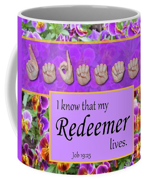 Christian Coffee Mug featuring the photograph My Redeemer Lives by Master's Hand Collection