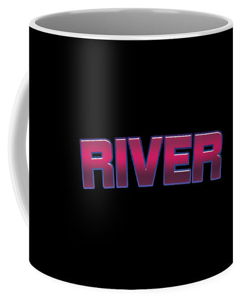 River Coffee Mug featuring the digital art River #river by TintoDesigns