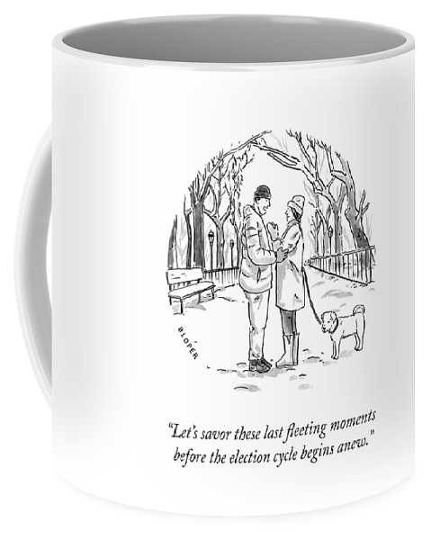 Let's Savor These Last Fleeting Moments Before The Election Cycle Begins Anew. Coffee Mug featuring the drawing Savor the Moment by Brendan Loper