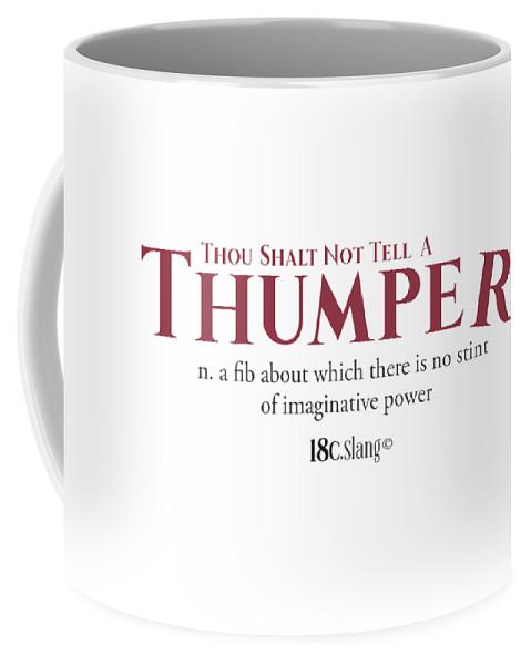America Coffee Mug featuring the digital art Thou Shalt Not Tell A Thumper by 18th Century Slang