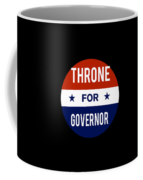 Election Coffee Mug featuring the digital art Throne For Governor 2018 by Flippin Sweet Gear