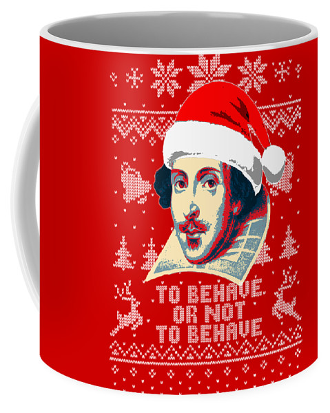 Santa Coffee Mug featuring the digital art William Shakespeare To Behave Or Not To Behave by Filip Hellman