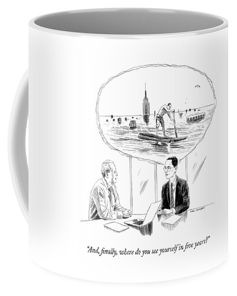 """""""and Finally Coffee Mug featuring the drawing Yourself In Five Years by Karl Stevens"""