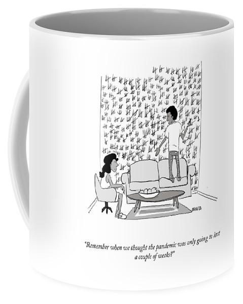 A Couple Of Weeks Coffee Mug