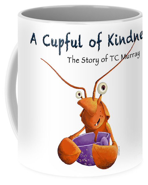 Children's Book Coffee Mug featuring the digital art A Cupful of Kindness Book by Peter J DeLuca