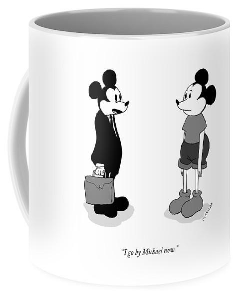 I Go By Michael Now Coffee Mug
