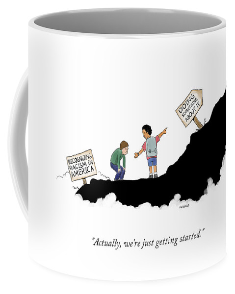 Actually, We're Just Getting Started Coffee Mug