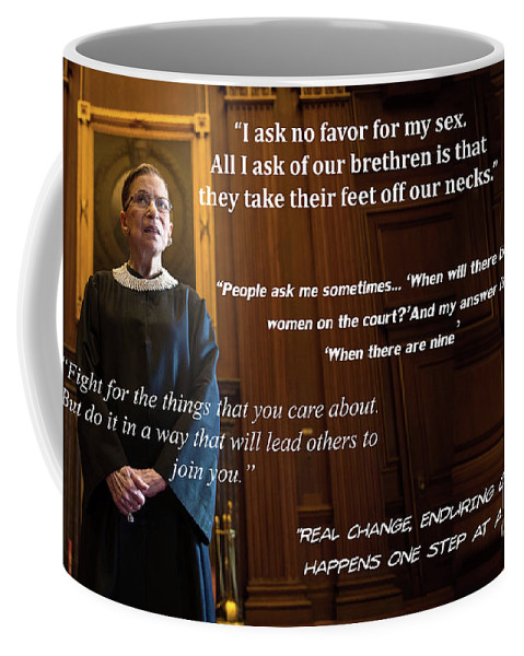 Justice Coffee Mug featuring the photograph Ruth Bader Ginsburg - Quotes by Doc Braham