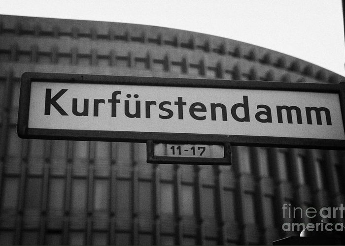 Berlin Greeting Card featuring the photograph Kurfurstendamm Street Sign Berlin Germany by Joe Fox
