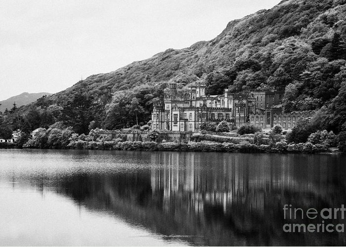 Ireland Greeting Card featuring the photograph Kylemore Abbey Reflected In The Lake Connemara Galway Ireland by Joe Fox