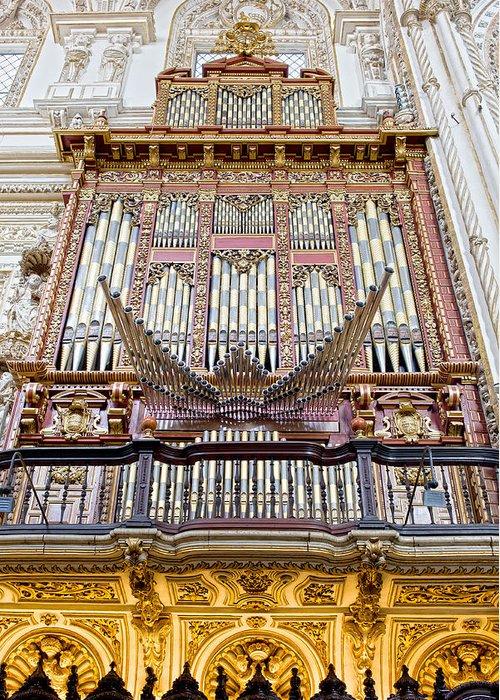 Cordoba Greeting Card featuring the photograph Organ In Cordoba Cathedral by Artur Bogacki