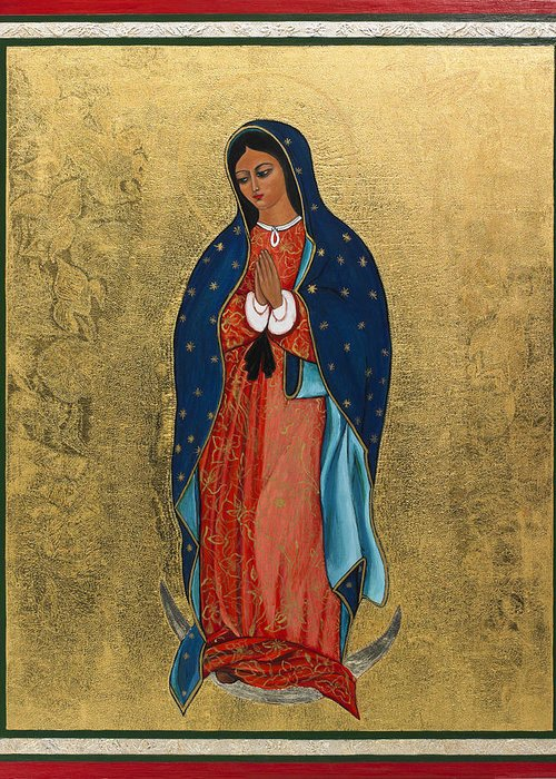 Our Lady Of Guadalupe I Greeting Card For Sale By Ilse Wefers