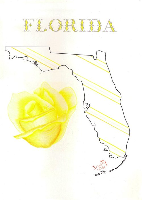 Rose Greeting Card featuring the drawing State of Florida by Dusty Reed