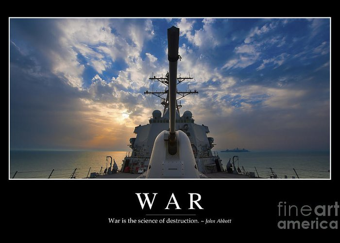 Motivation Greeting Card featuring the photograph War Inspirational Quote by Stocktrek Images
