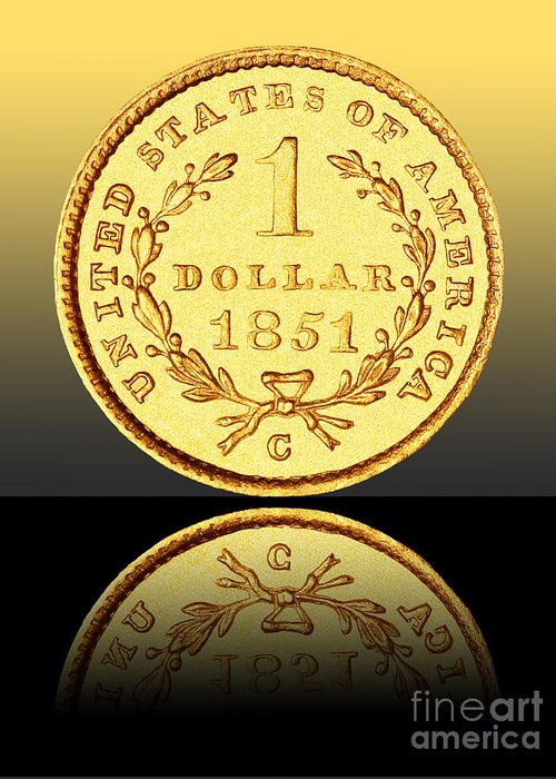 Coin Greeting Card featuring the photograph 1851 1 Dollar Rare Charlotte Gold by Jim Carrell