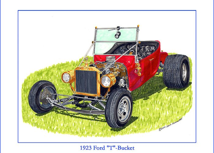 T Bucket Ford 1923 Greeting Card for Sale by Jack Pumphrey