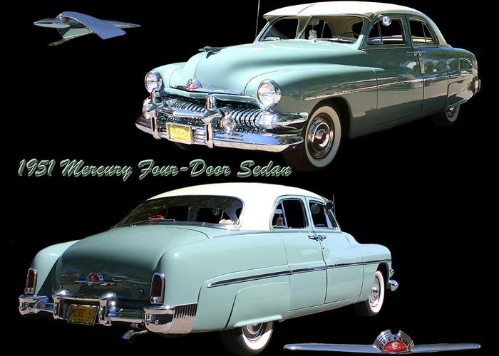 Enhanced Photograph Of 1951 Mercury 4 Door Sedan. Automobiles Of The Fifties. Great Cars Of The Fifties. Mercury Automobiles Greeting Card featuring the photograph 1951 Mercury Come And Going by Jack Pumphrey