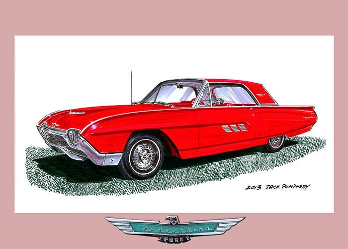 The 1963 Ford Thunderbird Is An American Automotive Icon First Introduced In 1955 Greeting Card featuring the painting 1963 Ford Thunderbird by Jack Pumphrey