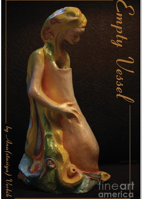 Empty Vessel Greeting Card featuring the sculpture Empty Vessel by Anastasiya Verbik