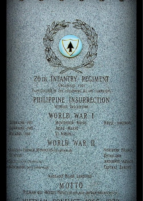 Military Greeting Card featuring the photograph 26th Infantry Regiment History by Rosanne Jordan
