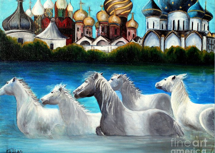 Russian Domes Greeting Card featuring the painting Magical Horses by Pilar Martinez-Byrne