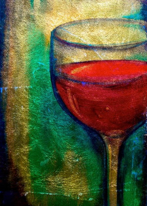 Wine Greeting Card featuring the painting One More Glass by Debi Starr