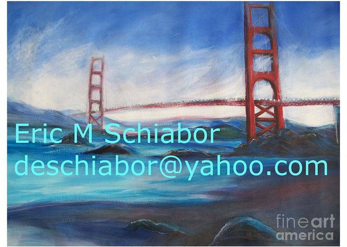 California Coast Greeting Card featuring the painting San Francisco Golden Gate Bridge by Eric Schiabor