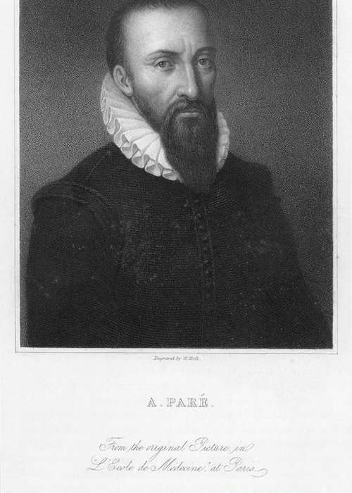 16th Century Greeting Card featuring the photograph Ambroise Pare (1517?-1590) by Granger