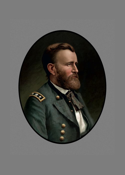 Civil War Greeting Card featuring the painting General Grant by War Is Hell Store