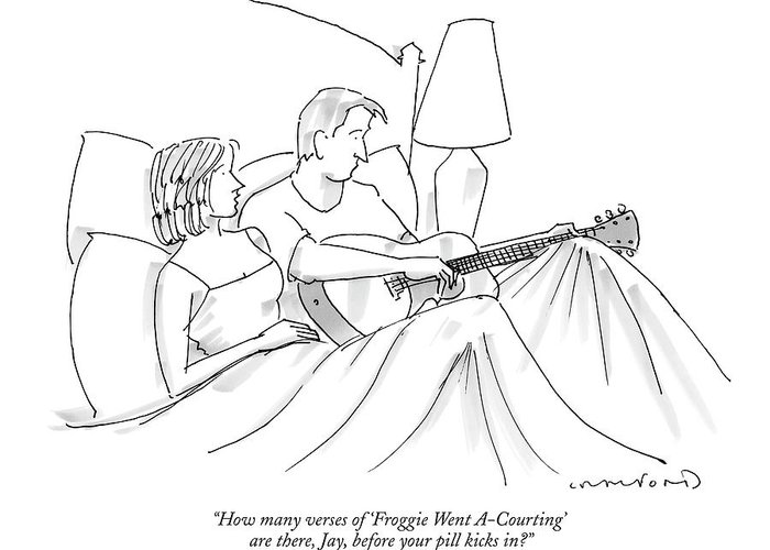 Song Lyrics Sex Problems Viagra Relationships Music Marriage  (woman In Bed To Man With Guitar.) 122441 Mcr Michael Crawford Greeting Card featuring the drawing How Many Verses Of 'froggie Went A-courting' by Michael Crawford