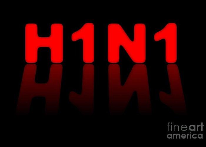 H1n1 Greeting Card featuring the digital art H1n1 Sign by Henrik Lehnerer