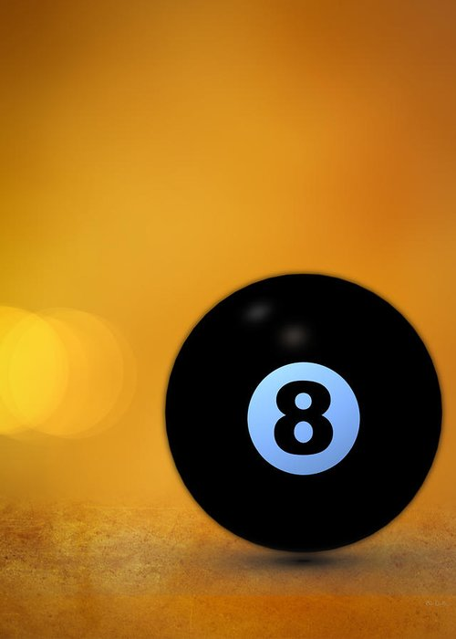 8 Ball Greeting Card featuring the photograph 8 Ball by Bob Orsillo