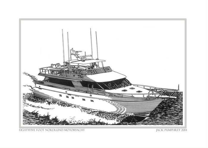 Yacht Portraits Greeting Card featuring the drawing 85 Foot Custom Nordlund Motoryacht by Jack Pumphrey