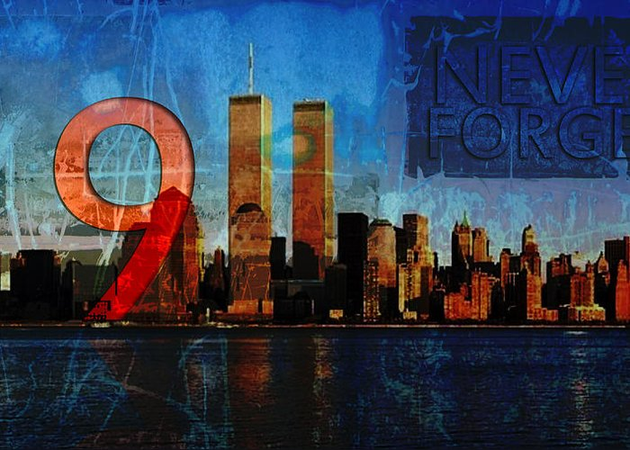 9-11 Greeting Card featuring the photograph 911 Never Forget by Anita Burgermeister