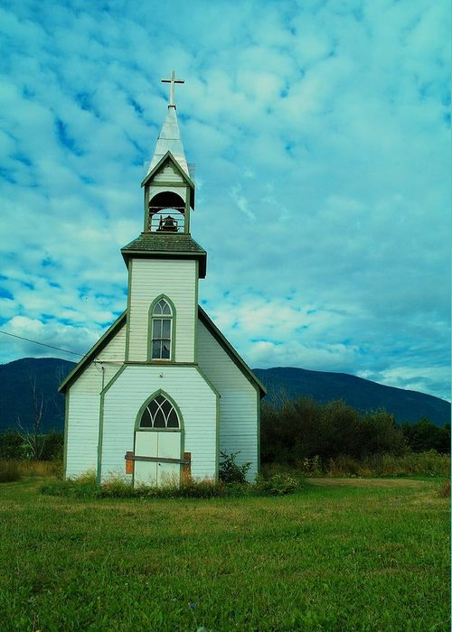 Churches Greeting Card featuring the photograph A Church In British Columbia  by Jeff Swan