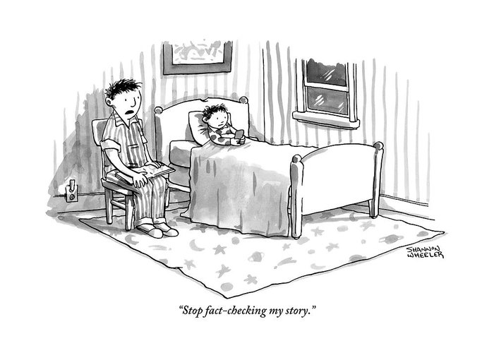 Stop Fact-checking My Story. Greeting Card featuring the drawing A Father Reads His Son A Bedtime Story by Shannon Wheeler