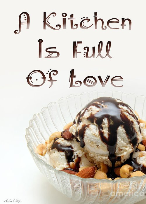 Ice Cream Sundae Greeting Card featuring the digital art A Kitchen Is Full Of Love 13 by Andee Design