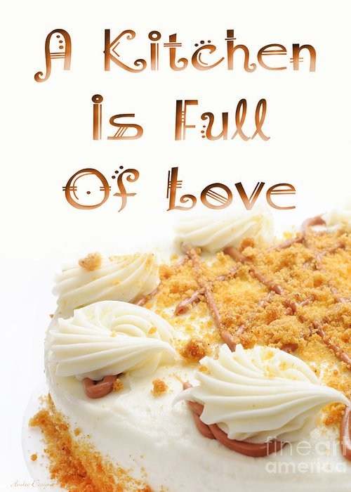 Cake Greeting Card featuring the digital art A Kitchen Is Full Of Love 8 by Andee Design