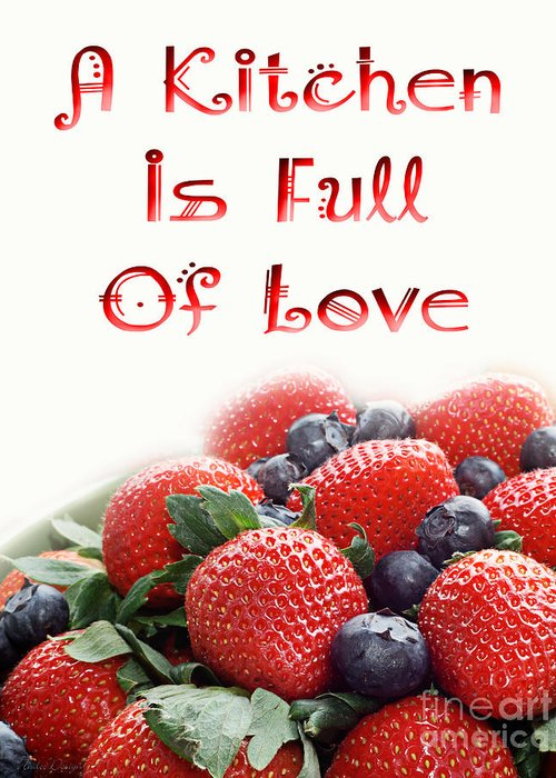 Strawberries Greeting Card featuring the digital art A Kitchen Is Full Of Love 9 by Andee Design