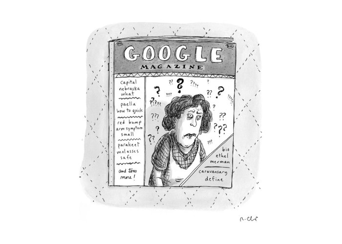 Google Greeting Card featuring the drawing A Magazine Titled Google Magazine by Roz Chast