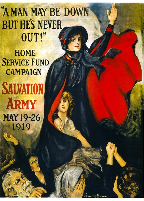 salvation Army Greeting Card featuring the photograph A Man May Be Down . . .  1919 by Daniel Hagerman