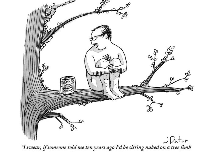 Crazy People Greeting Card featuring the drawing A Naked Man Sitting On A Tree Branch Is Talking by Joe Dator