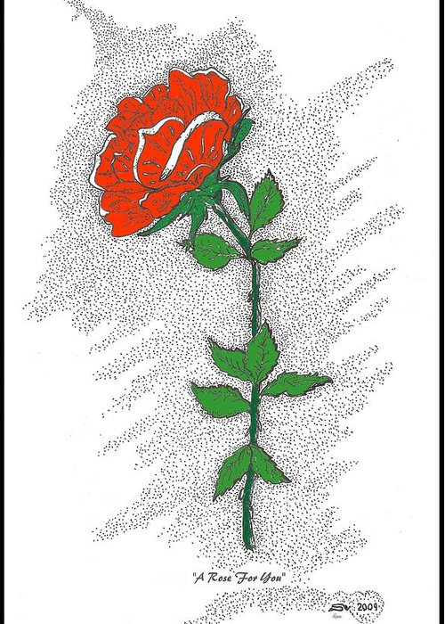 Rose Greeting Card featuring the drawing A Rose For You by Glenn McCarthy Art and Photography