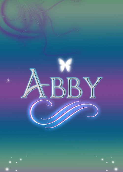 be9c3fc9064f7 Abby Greeting Card featuring the digital art Abby Name Art by Becca Buecher