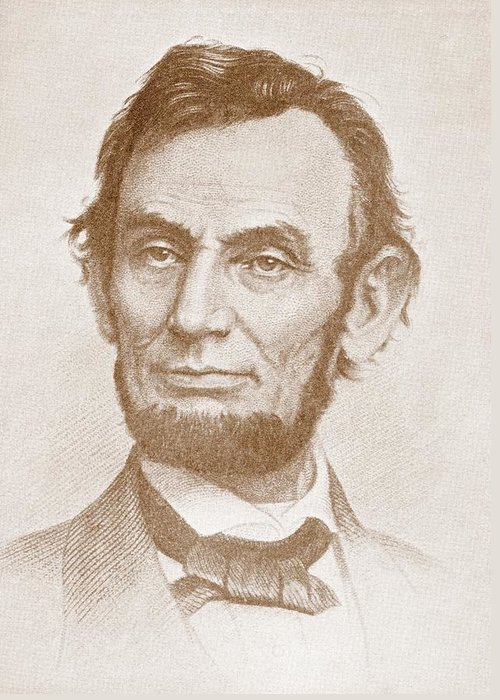 Abraham Lincoln; Abraham; Lincoln; Portrait; 16th; President; United; States; America; American; Us; U.s.; Usa; U.s.a.; 19th; Nineteenth; Century; Illustration Greeting Card featuring the drawing Abraham Lincoln by American School