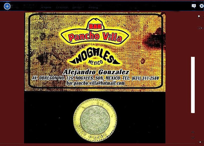 Ad Pancho Villa Bar Nogales Sonora Mexico 2013 Greeting Card featuring the photograph Ad Pancho Villa Bar Nogales Sonora Mexico 2013 by David Lee Guss