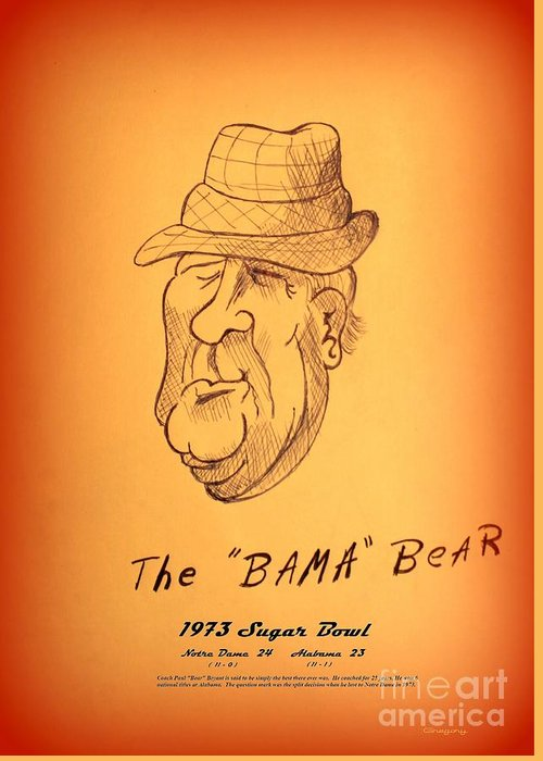 Nick Greeting Card featuring the drawing Alabama's Bear Bryant by Greg Moores
