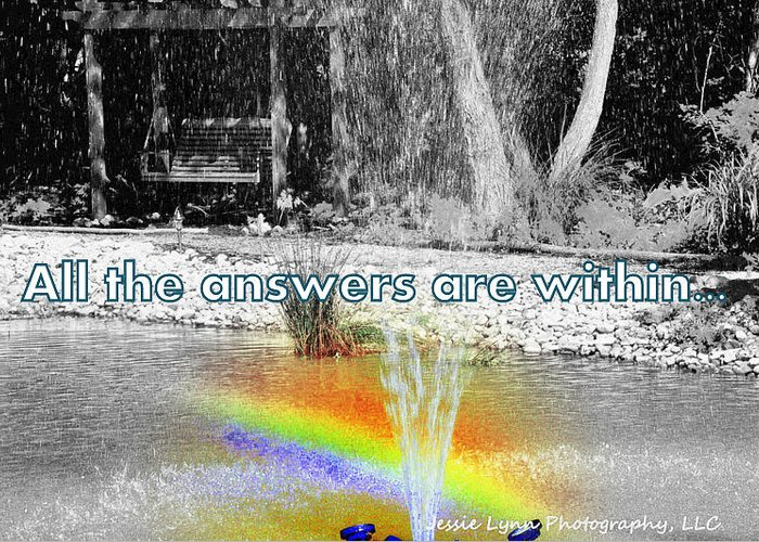 Rainbow Greeting Card featuring the photograph All The Answers Are Within... by Jessie Lynn