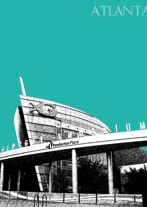 Architecture Greeting Card featuring the digital art Atlanta Georgia Aquarium - Teal Green by DB Artist